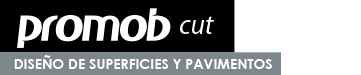 PROMOB CUT, DISEÑO DE SUPERFICIES Y PAVIMENTOS